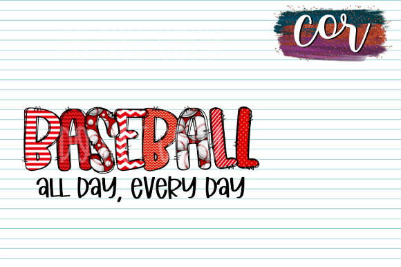 Print on Demand: Baseball All Day Every Day Graphic Crafts By designscor