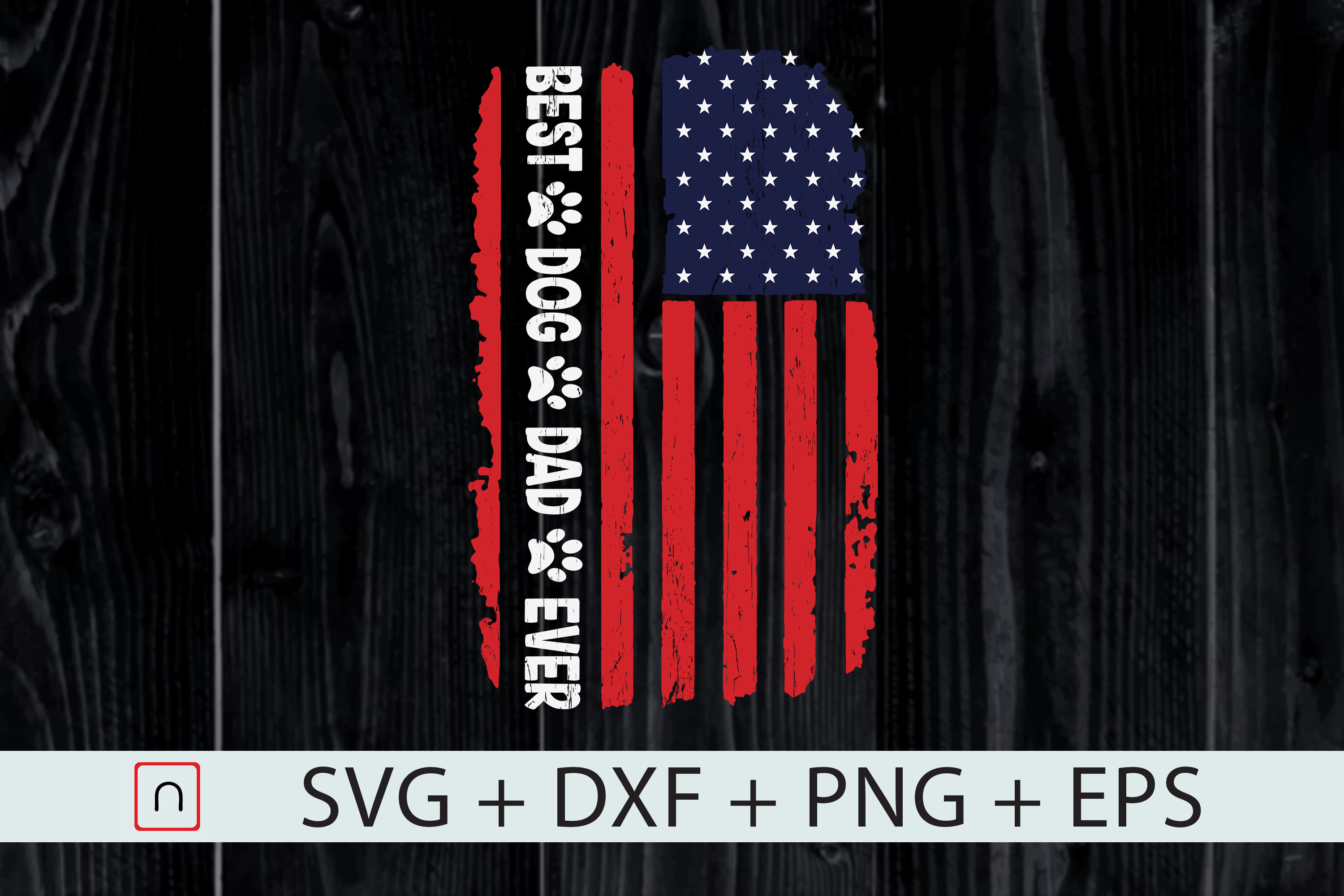 Download Free Best Dog Dad Ever Cool American Flag Graphic By Novalia for Cricut Explore, Silhouette and other cutting machines.