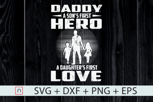 Print on Demand: Father's Day, Son's Hero Daughter's Love Graphic Print Templates By Novalia