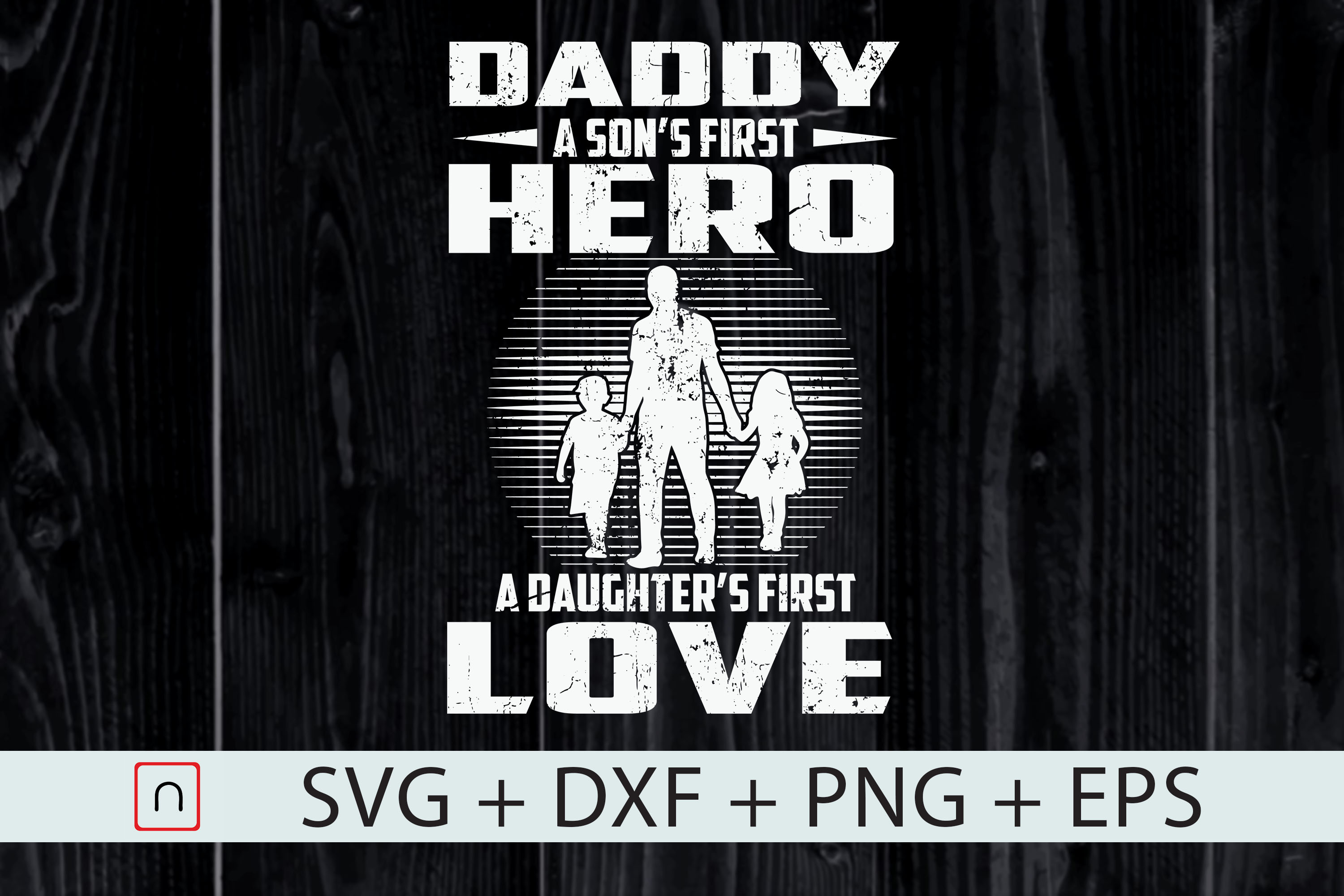 Father S Day Son S Hero Daughter S Love Graphic By Novalia