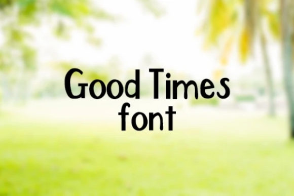 Print on Demand: Good Times Display Font By carina2
