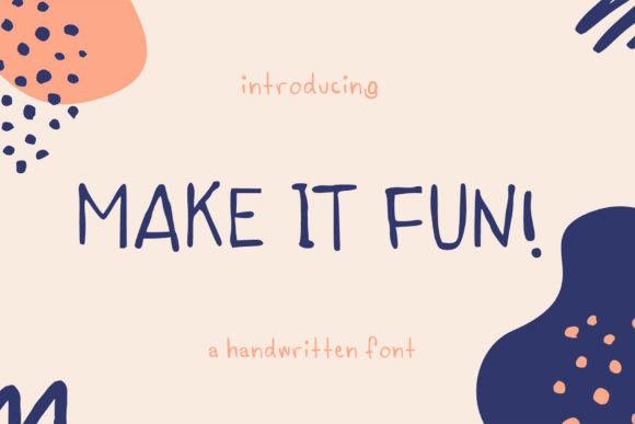 Download Free Make It Fun Font By Lunarctic Creative Fabrica for Cricut Explore, Silhouette and other cutting machines.