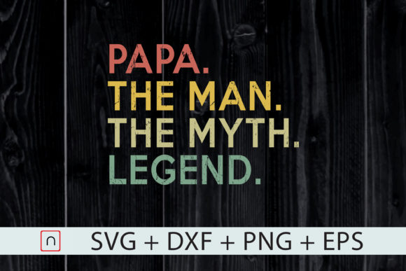Print on Demand: Papa Man Myth Legend, for Dad Father's Day Graphic Print Templates By Novalia