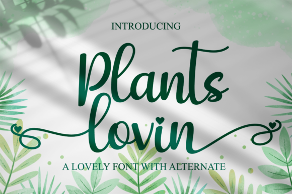 Print on Demand: Plants Lovin Script & Handwritten Font By LetterBeary