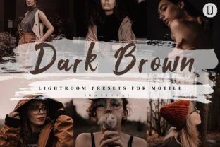 Print on Demand: 5 Dark Brown Mobile Lightroom Presets Graphic Actions & Presets By 3Motional