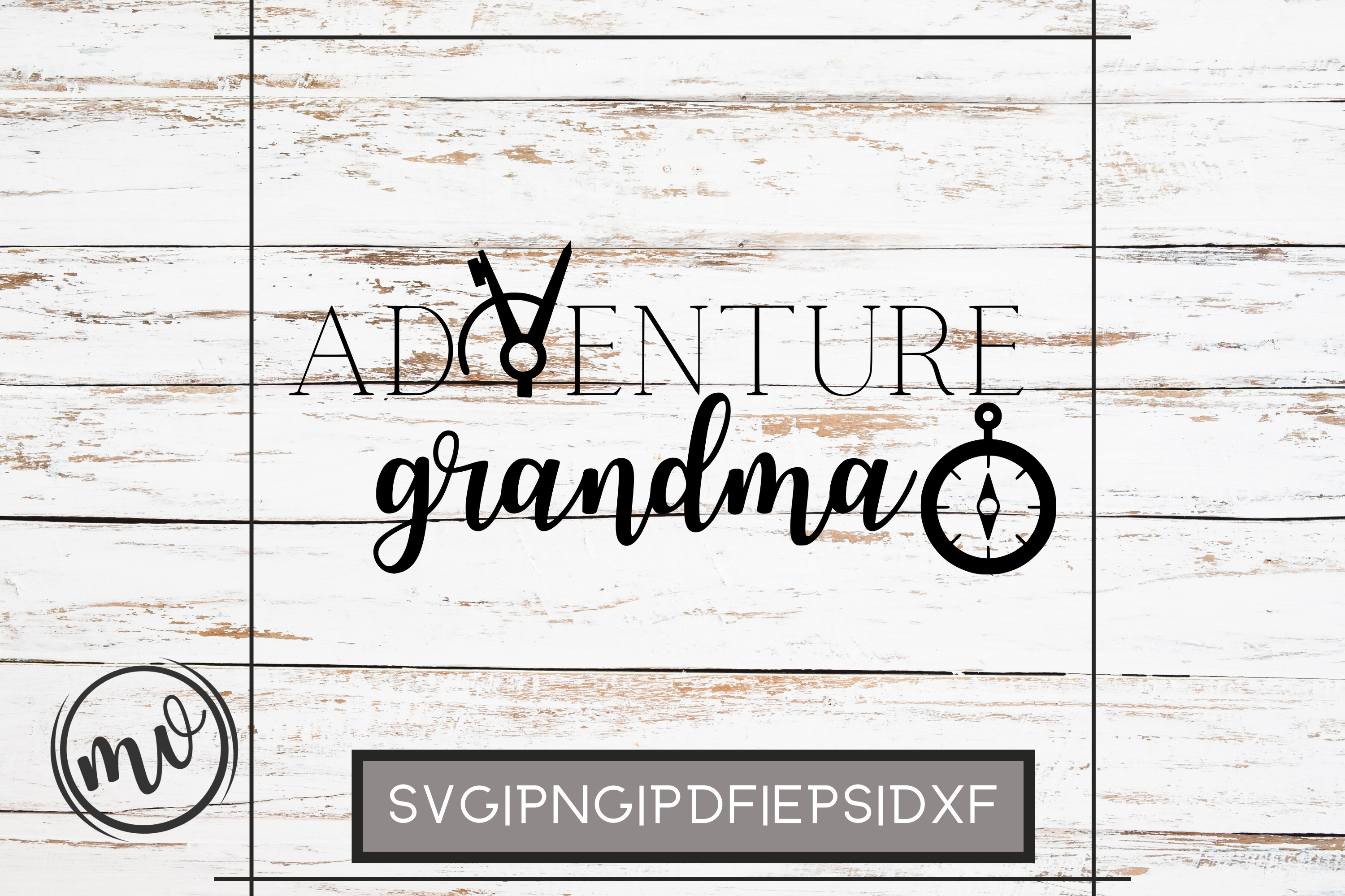Download Free Adventure Grandma File For Cricut Graphic By Mockup Venue SVG Cut Files