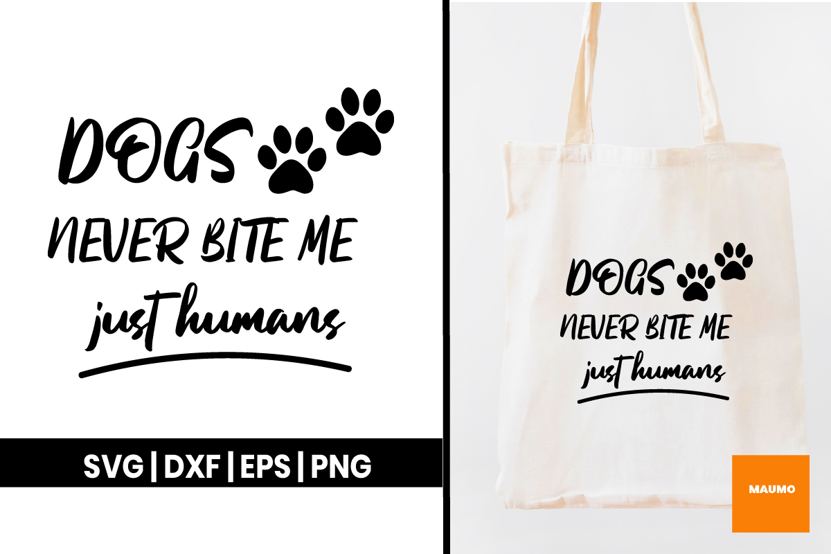 Download Free Dogs Don T Bite Quote Graphic By Maumo Designs Creative Fabrica for Cricut Explore, Silhouette and other cutting machines.