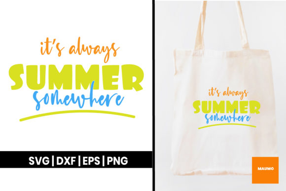 Download Free It S Always Summer Somewhere Craft Graphic By Maumo Designs for Cricut Explore, Silhouette and other cutting machines.