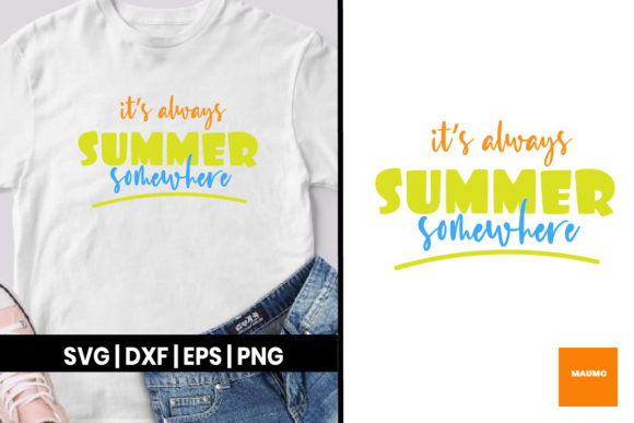 Download Free It S Always Summer Somewhere Craft Graphic By Maumo Designs Creative Fabrica for Cricut Explore, Silhouette and other cutting machines.