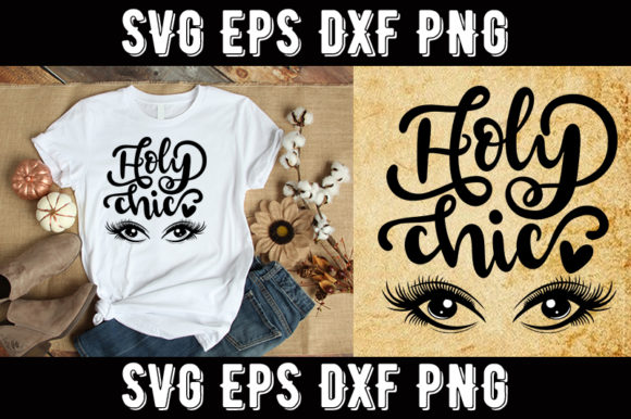 Download Free Makeup Holy Chic Graphic By Design Store Creative Fabrica for Cricut Explore, Silhouette and other cutting machines.