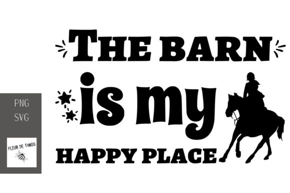 Download Free The Barn Is My Happy Place Graphic By Fleur De Tango Creative for Cricut Explore, Silhouette and other cutting machines.