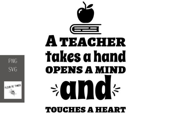 Download Free A Teacher Takes A Hand Opens A Mind Graphic By Fleur De Tango for Cricut Explore, Silhouette and other cutting machines.