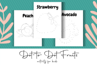 Print on Demand: Dot-to-Dot Fruits KDP Interior Graphic Coloring Pages & Books Kids By atlasart