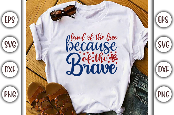 Download Free Fourth Of July Design Land Of The Free Graphic By Graphicsbooth for Cricut Explore, Silhouette and other cutting machines.