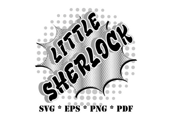Download Free Little Sherlock Speech Bubble Graphic By Graphicsfarm Creative for Cricut Explore, Silhouette and other cutting machines.