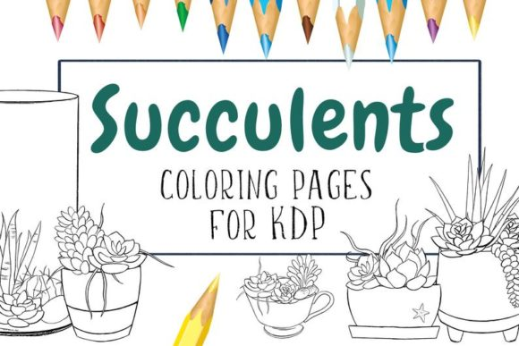 Succulents Coloring Pages Graphic Coloring Pages & Books Adults By Snail's Tales