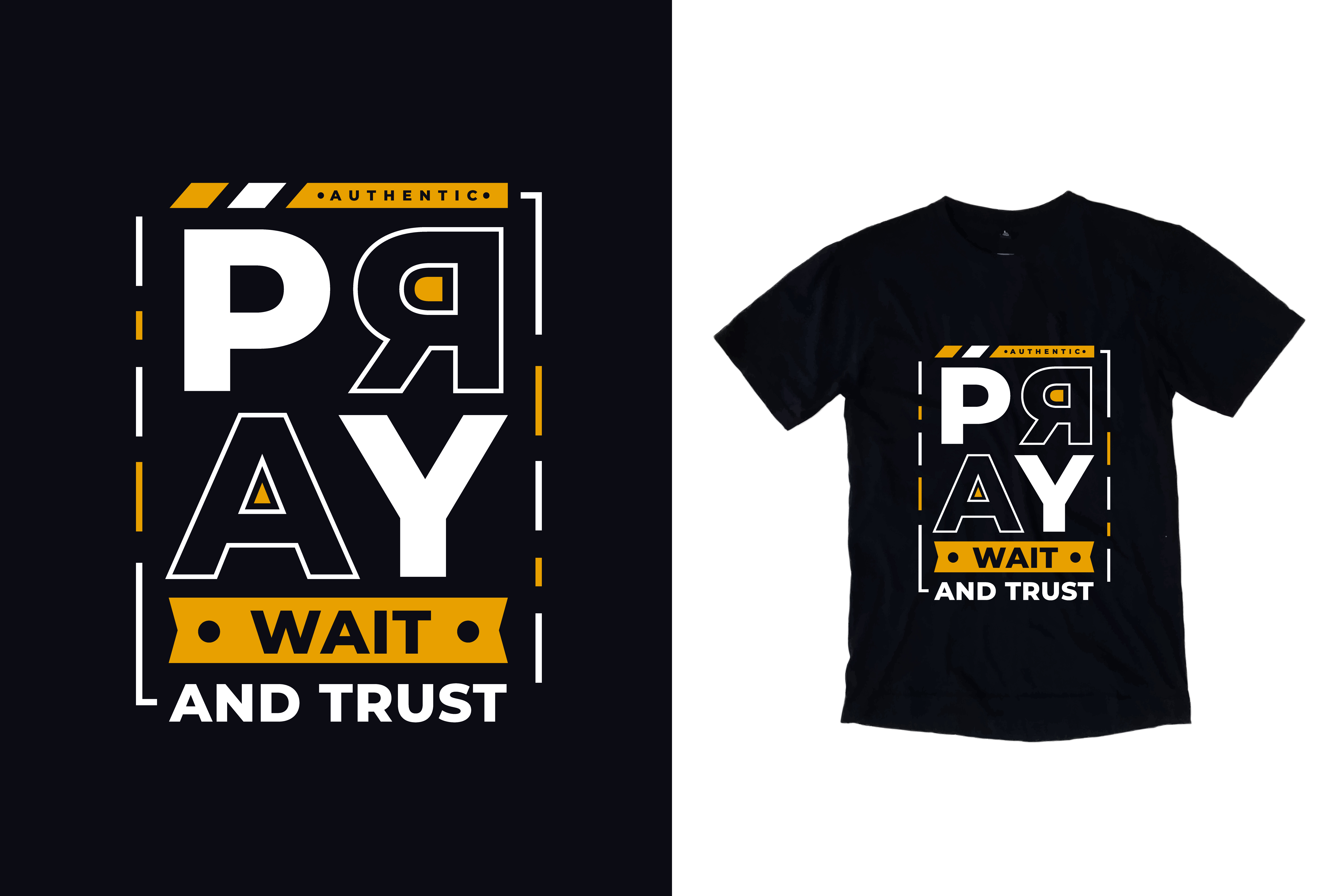 Download Free T Shirt Pray Wait And Trust Quotes Graphic By Yazriltri for Cricut Explore, Silhouette and other cutting machines.