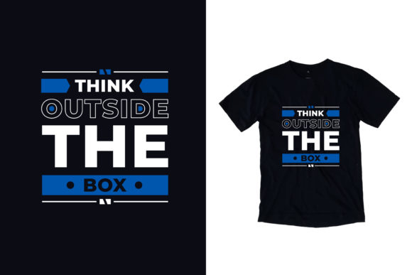 Download Free T Shirt Think Outside The Box Quotes Graphic By Yazriltri for Cricut Explore, Silhouette and other cutting machines.