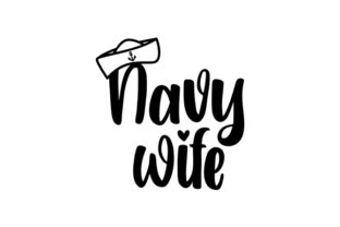 Navy Wife Military Craft Cut File By Creative Fabrica Crafts
