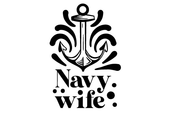 Download Free Navy Wife Svg Cut File By Creative Fabrica Crafts Creative Fabrica for Cricut Explore, Silhouette and other cutting machines.