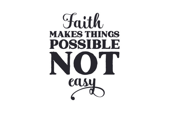 Download Free Faith Makes Things Possible Not Easy Svg Cut File By Creative for Cricut Explore, Silhouette and other cutting machines.