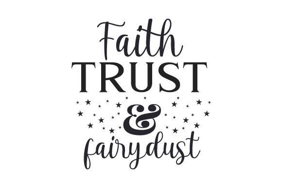 Faith -  Trust & Fairydust Religious Craft Cut File By Creative Fabrica Crafts