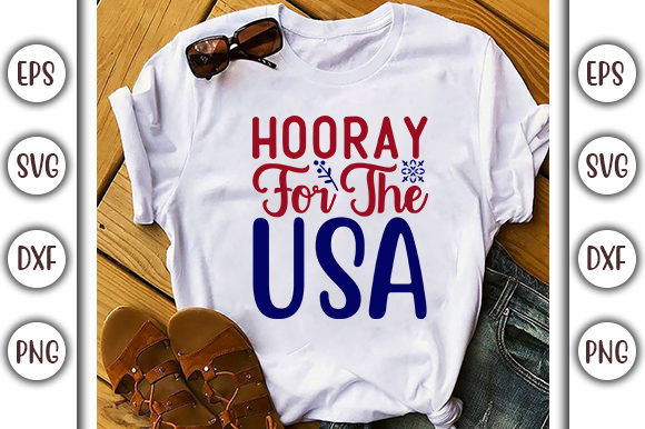 Print on Demand: 4th of July Design,  Hooray for the Usa Graphic Print Templates By GraphicsBooth