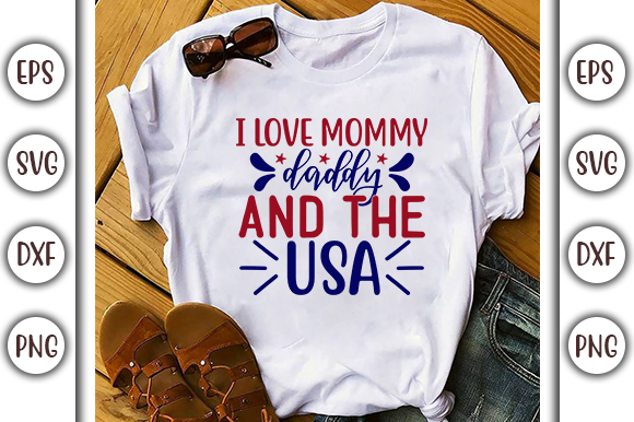 Download Free 4th Of July Design I Love Mommy Daddy Graphic By Graphicsbooth for Cricut Explore, Silhouette and other cutting machines.