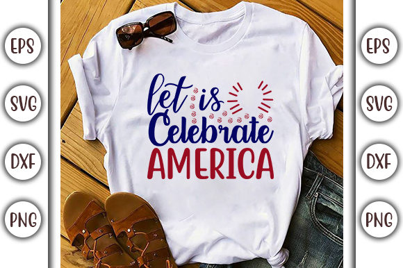 Print on Demand: 4th of July Design, Let's Celebrate Graphic Print Templates By GraphicsBooth