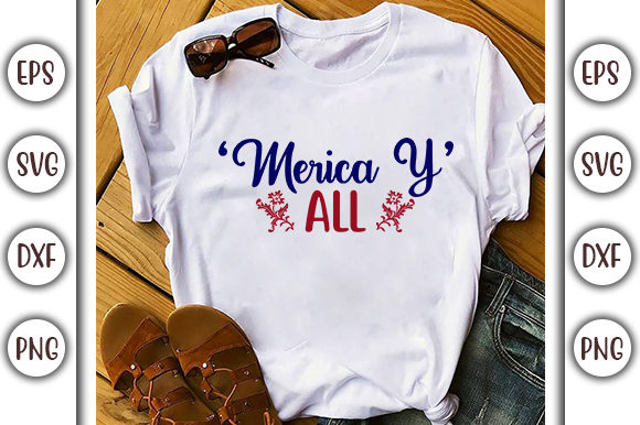 Print on Demand: 4th of July Design,  'merica Y'all Graphic Print Templates By GraphicsBooth