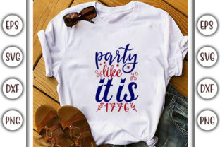 Print on Demand: 4th of July Design,  Party Like It is Graphic Print Templates By GraphicsBooth