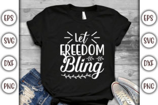 Print on Demand: 4th of July Quotes Design, Let Freedom Graphic Print Templates By GraphicsBooth