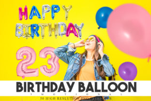 Print on Demand: 50 Birthday Balloon Overlays Graphic Backgrounds By 3Motional