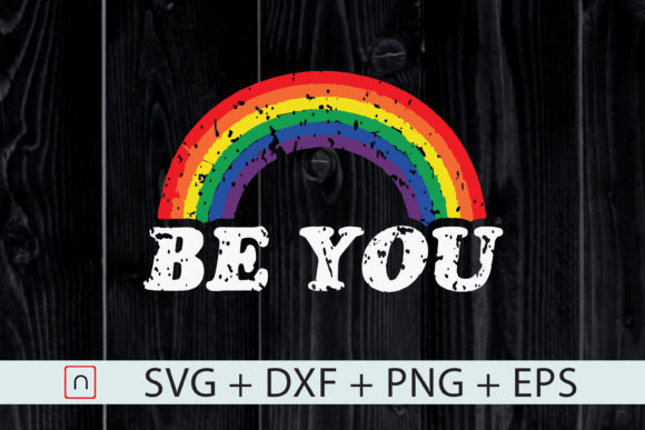 Download Free Be You Pride Rainbow Lgbt Flag Graphic By Novalia Creative for Cricut Explore, Silhouette and other cutting machines.