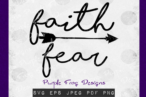 Download Free Faith Over Fear Religious Clip Art Graphic By Heather Terry Creative Fabrica for Cricut Explore, Silhouette and other cutting machines.