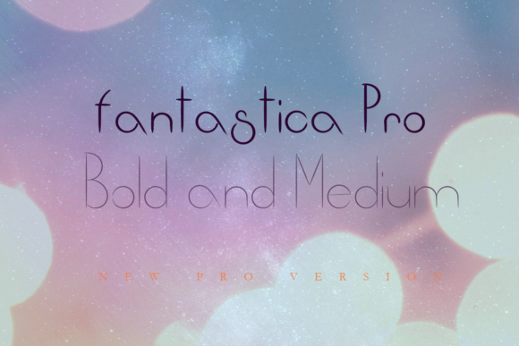Print on Demand: Fantastica Pro Display Font By infinitismo