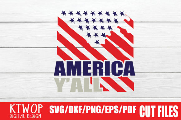 Download Free Fourth Of July Independence Day Graphic By Ktwop Creative Fabrica for Cricut Explore, Silhouette and other cutting machines.