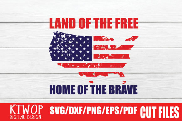 Download Free Land Of The Free Home Of The Brave Graphic By Ktwop Creative SVG Cut Files