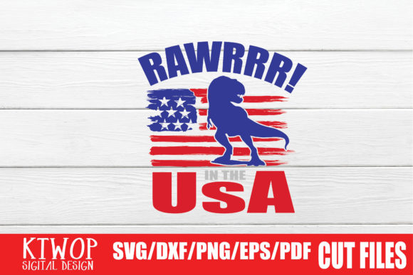 Download Free Rawrrr In The Usa Graphic By Ktwop Creative Fabrica SVG Cut Files