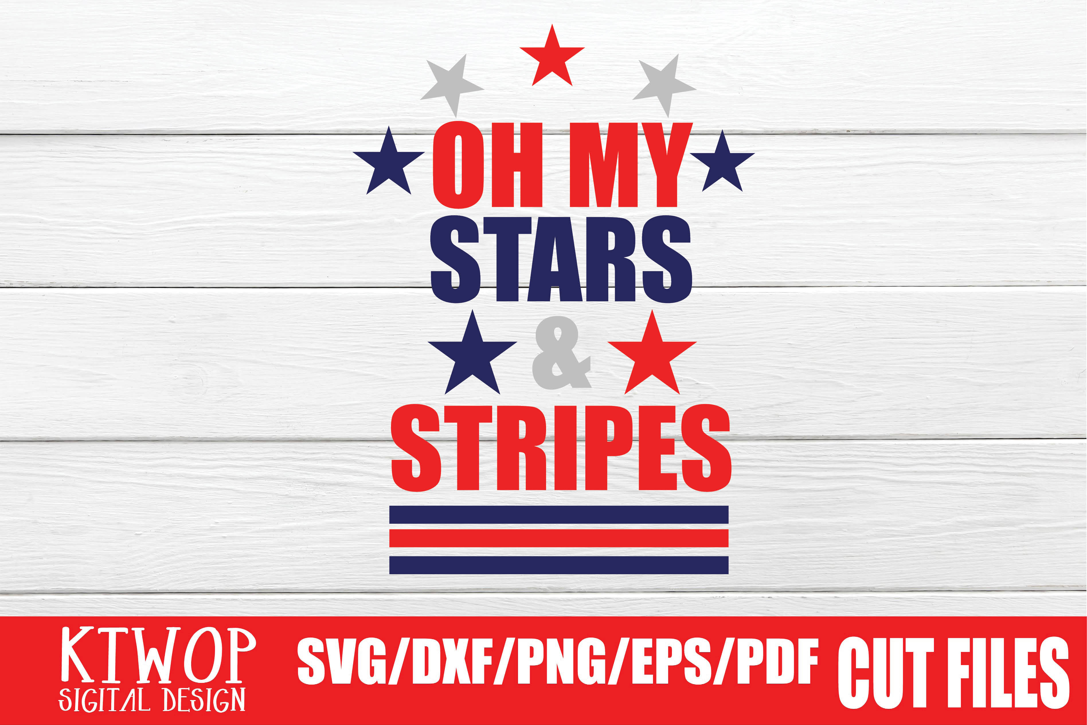 Download Free Oh My Stars And Stripes Graphic By Ktwop Creative Fabrica for Cricut Explore, Silhouette and other cutting machines.