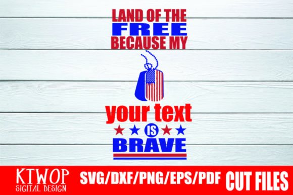 Print on Demand: Land of the Free Because My Your Text is Brave Graphic Crafts By KtwoP