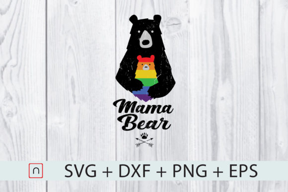 Download Free Lgbt Mama Bear Mother S Gift Graphic By Novalia Creative Fabrica for Cricut Explore, Silhouette and other cutting machines.