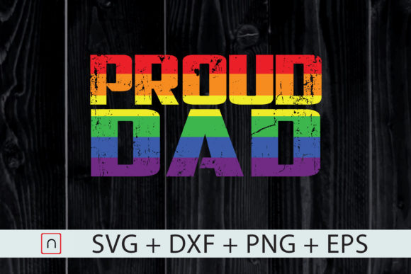 Download Free Lgbt Gay Pride Proud Dad Father S Day Graphic By Novalia for Cricut Explore, Silhouette and other cutting machines.