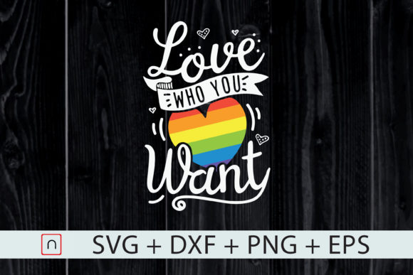 Print on Demand: LGBT, Love Who You Want, Rainbow Gay Pride Graphic Print Templates By Novalia