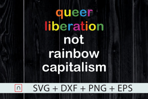 Download Free Lgbt Queer Liberation Lgbtq Pride Graphic By Novalia Creative for Cricut Explore, Silhouette and other cutting machines.
