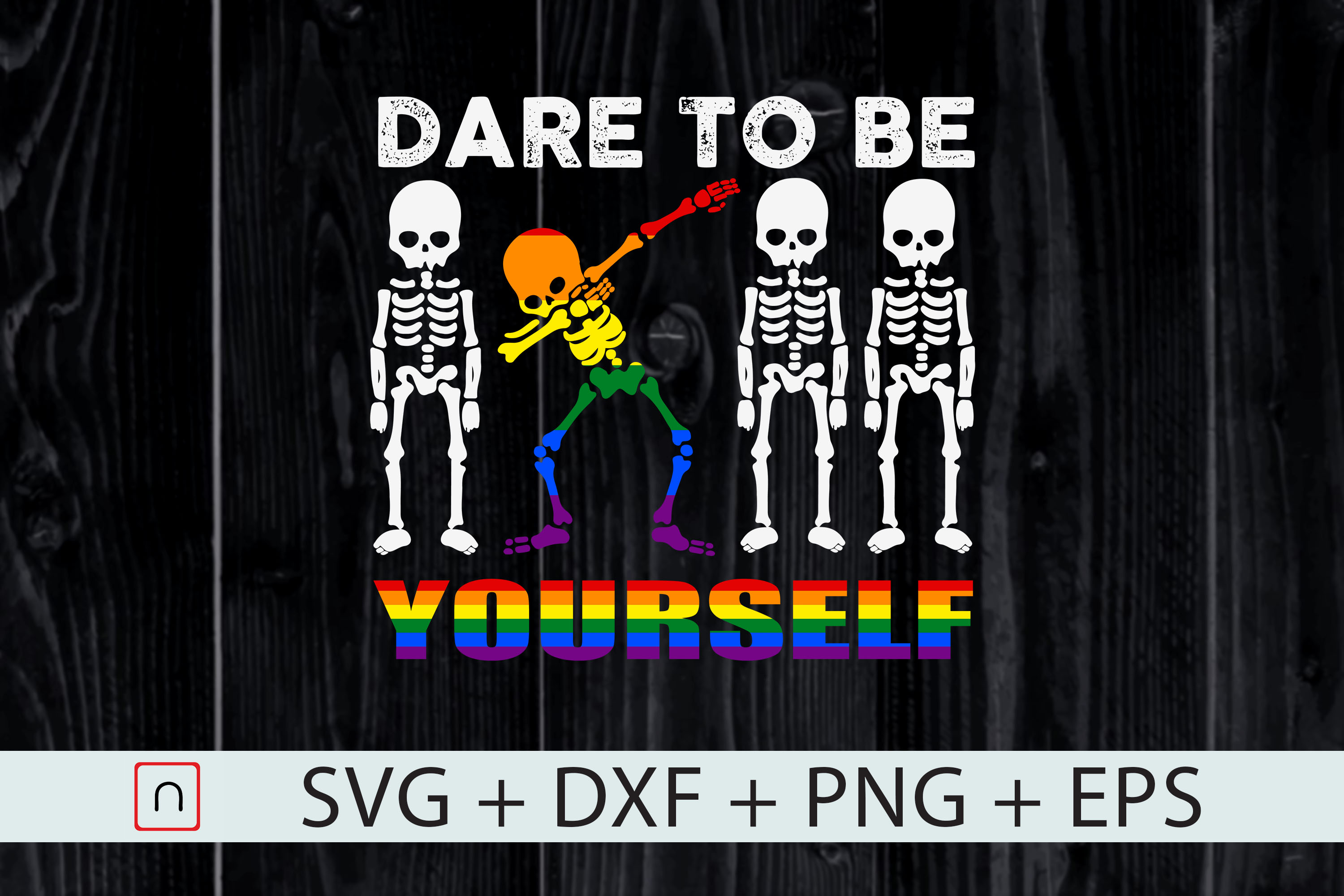 Download Free Lgbt Skeleton Funny Dare To Be Yourself Graphic By Novalia for Cricut Explore, Silhouette and other cutting machines.