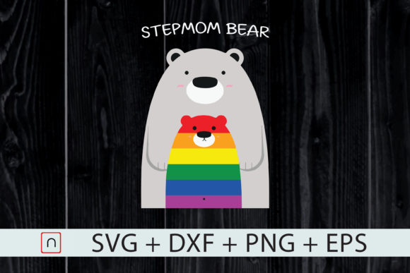 Download Free Lgbt Step Mom Bear Proud Mom Graphic By Novalia Creative Fabrica SVG Cut Files