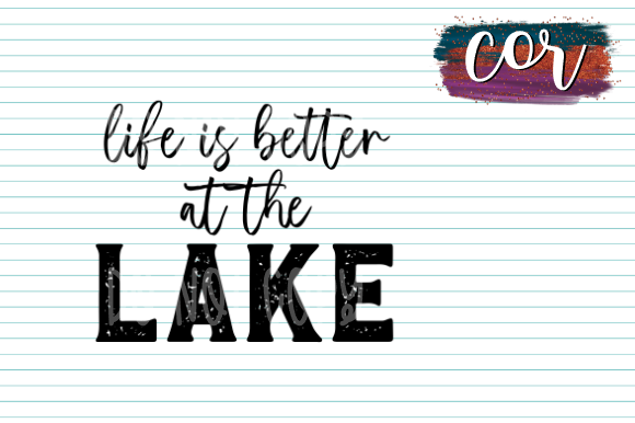 Print on Demand: Life is Better at the Lake Graphic Crafts By designscor