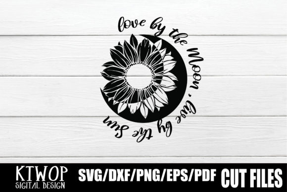 Print on Demand: Love by the Moon, Live by the Sun Graphic Crafts By Mr.pagman
