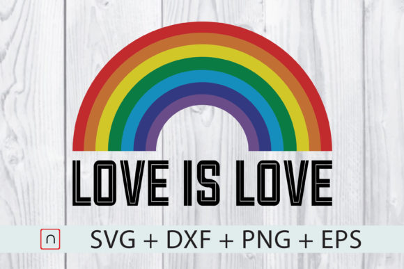 Download Free Love Is Love Gay Pride Lgbt Rainbow Graphic By Novalia for Cricut Explore, Silhouette and other cutting machines.
